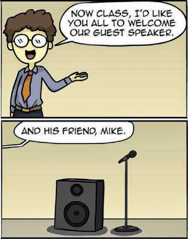 View joke - Now class, I'd like you all to welcome our guest speaker