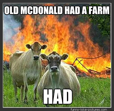 View joke - Old McDonald had a farm. Had.