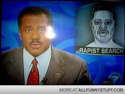 View joke - It's that awkward moment when you are presenting news about a rapist looking like you.