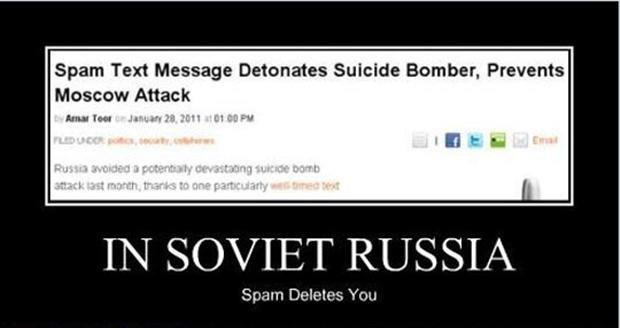 View joke - In soviet Russia spam deletes you