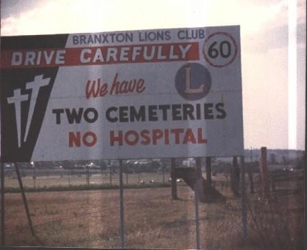 View joke - You have been warned. Drive carefully. They have two cemeteries and no hospital.