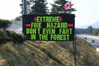 View joke - Canada sign: extreme fire hazard. Don't even fart in the forest.